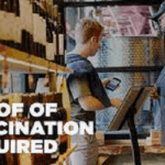 With More Cities Requiring Indoor Vaccination Proof, How Will Businesses Enforce Mandates?